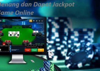 Cara Menang dan Dapat Jackpot Pada Game Online