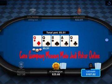 Cara Gampang Menang Main Judi Poker Online