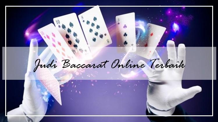 Judi Baccarat Online Uang Asli Terbaik