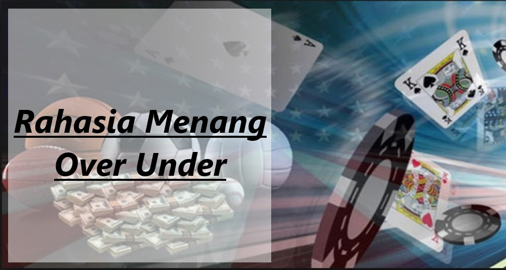 Menang Over Under Online