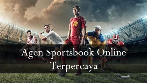 Agen Sportsbook Online Terpercaya